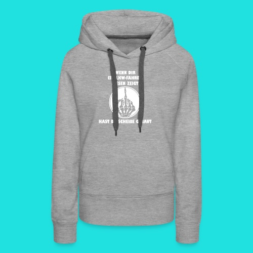 LKW-Fahrer - Frauen Premium Hoodie