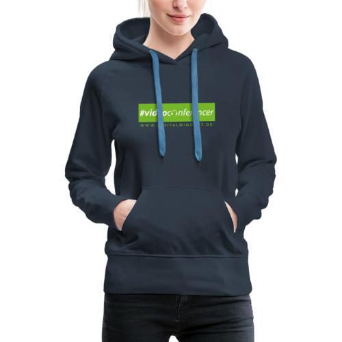#videoconferencer - Frauen Premium Hoodie