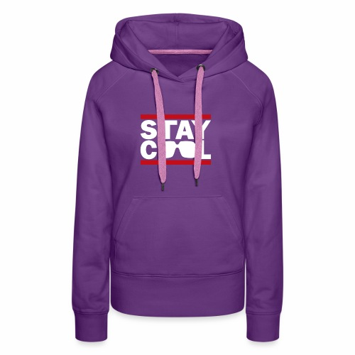 Stay Cool ver02 - Dame Premium hættetrøje