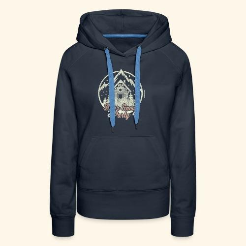 Apres Ski Party T Shirt After Snow Party - Frauen Premium Hoodie