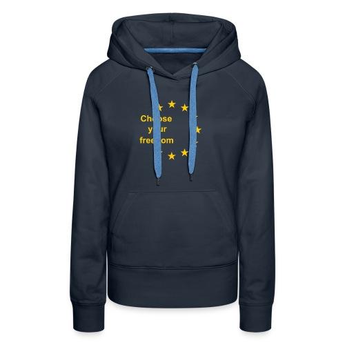 choose_you_freedom-png - Vrouwen Premium hoodie