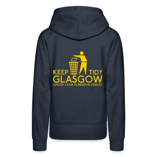 Keep Glasgow Tidy - Women's Premium Hoodie