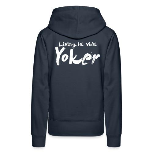 Living La Vida Yoker - Women's Premium Hoodie