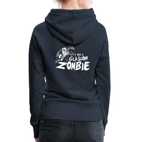 Glasgow Zombie - Women's Premium Hoodie