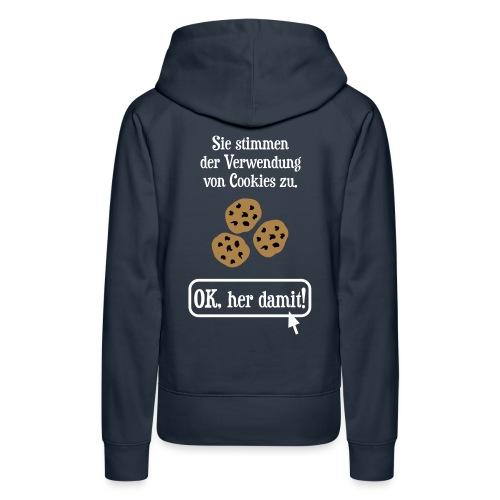Cookie Hinweis Internet Nerd Spruch - Frauen Premium Hoodie