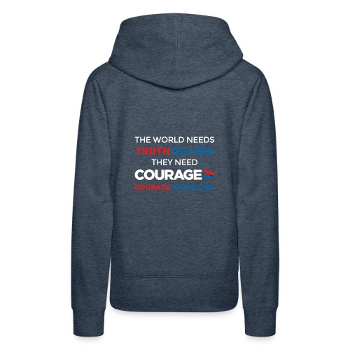 Truthtellers Need Courage - Women's Premium Hoodie