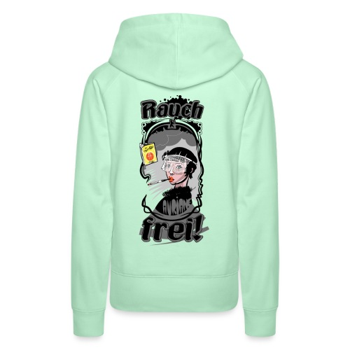 Rauch Frei! - Frauen Premium Hoodie