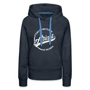 It's all going to be alright - Frauen Premium Hoodie