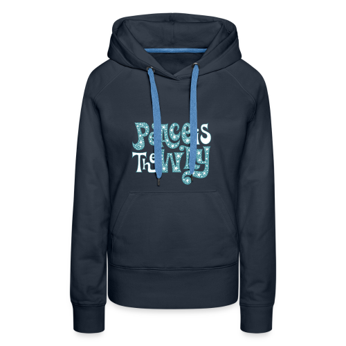 The peace is the way - Women's Premium Hoodie