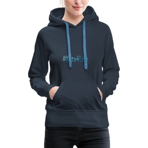 Keto For Life With No Background - Women's Premium Hoodie