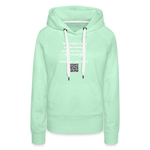 Caras Project fan shirt - Women's Premium Hoodie