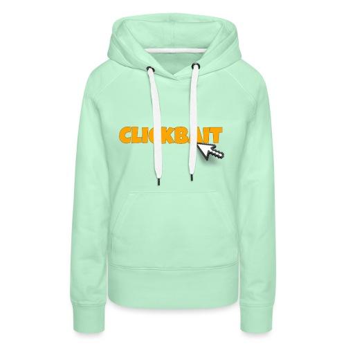 clickbait merch - Women's Premium Hoodie