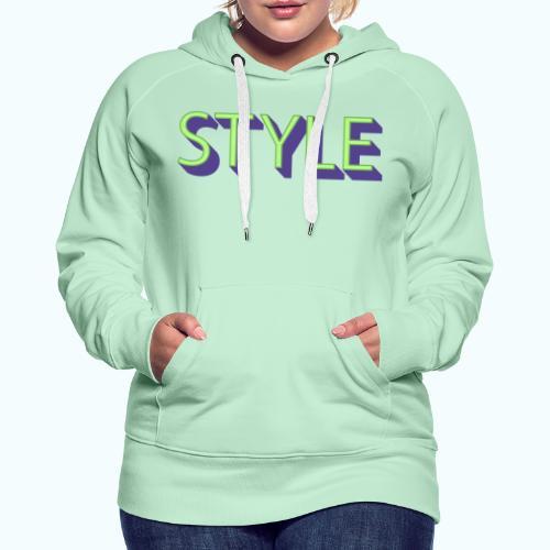 Style - Women's Premium Hoodie