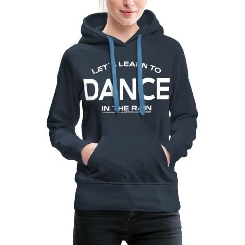 Let's learn to dance - Women's Premium Hoodie