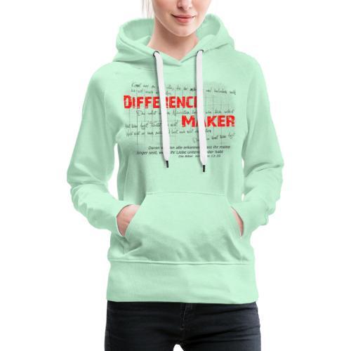Difference Maker dunkel - Frauen Premium Hoodie