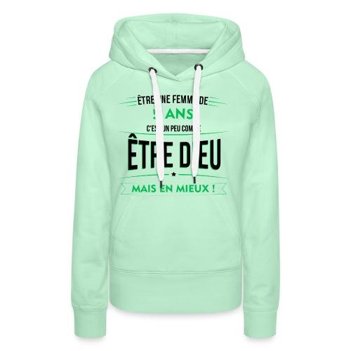 age 5 ANS dieu mais en mieux - Sweat-shirt à capuche Premium pour femmes