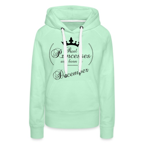 Real Princesses black December - Frauen Premium Hoodie