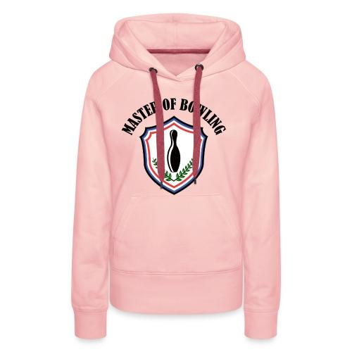 Master Of Bowling - Sweat-shirt à capuche Premium pour femmes