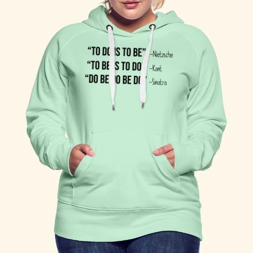 Do Be Do Be Do - Frank Sinatra - Frauen Premium Hoodie