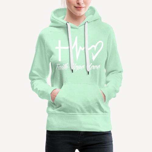 FAITH HOPE LOVE - Women's Premium Hoodie