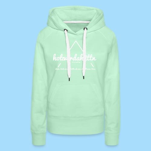 Holzvordahüttn - Frauen Premium Hoodie