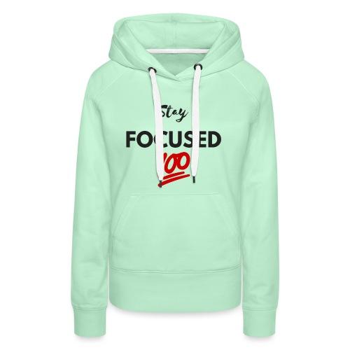 Stay FOCUSED BR - Sweat-shirt à capuche Premium pour femmes