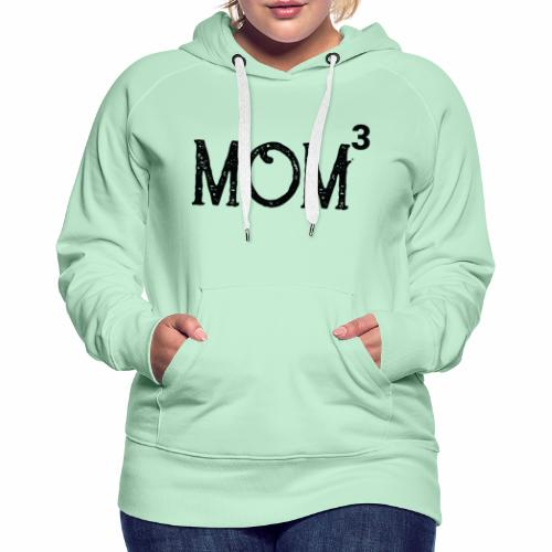 Muttertag 2019 | Mom of 3 Kids - Frauen Premium Hoodie
