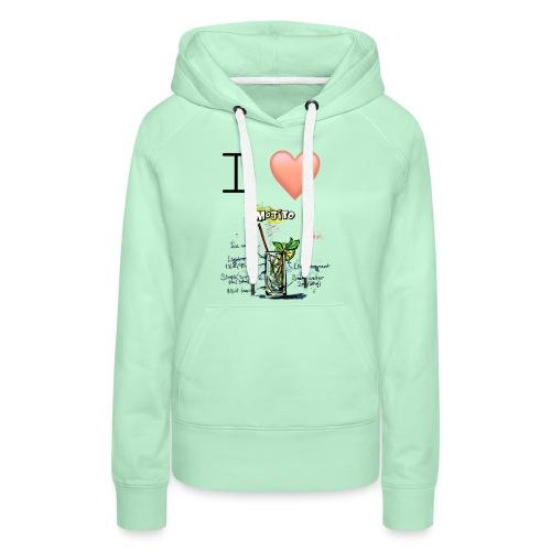 I love Mojito - Sweat-shirt à capuche Premium pour femmes