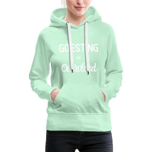 Goesting in overvloed wit - Vrouwen Premium hoodie