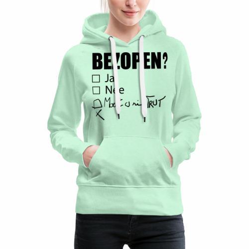 Bezopen - Vrouwen Premium hoodie