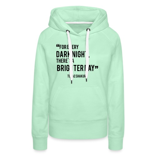 Mental Health Quote 2 - Women's Premium Hoodie