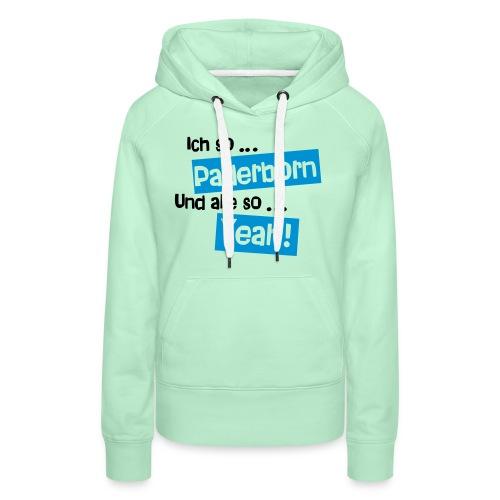 Paderborn Yeah - Frauen Premium Hoodie