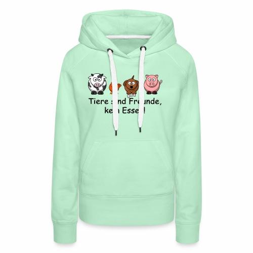 Tiere-sind-Freunde - Frauen Premium Hoodie