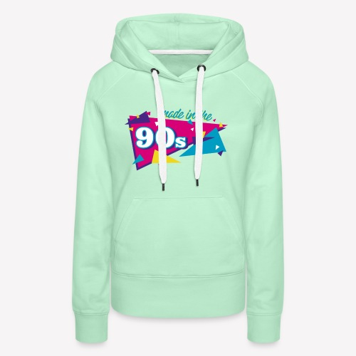 Made in the 90s - Frauen Premium Hoodie