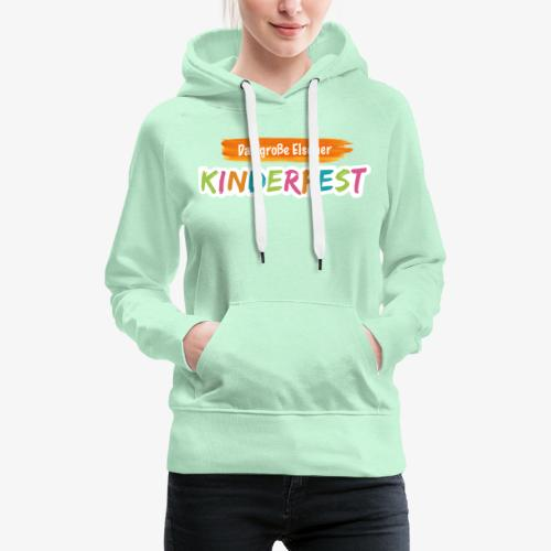 Kinderfest - Frauen Premium Hoodie
