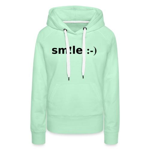 smile - sorridi - Felpa con cappuccio premium da donna