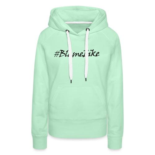 Blame Eike V1 - Women's Premium Hoodie