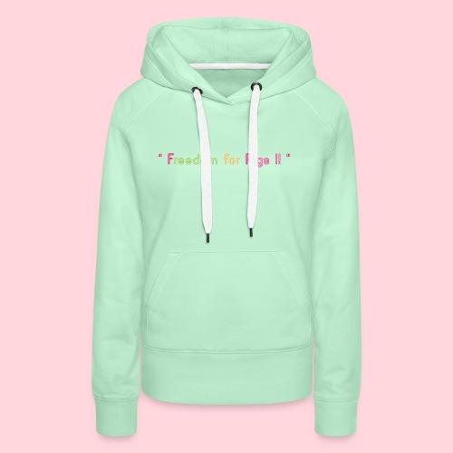 Freedom for pigs - Sweat-shirt à capuche Premium pour femmes