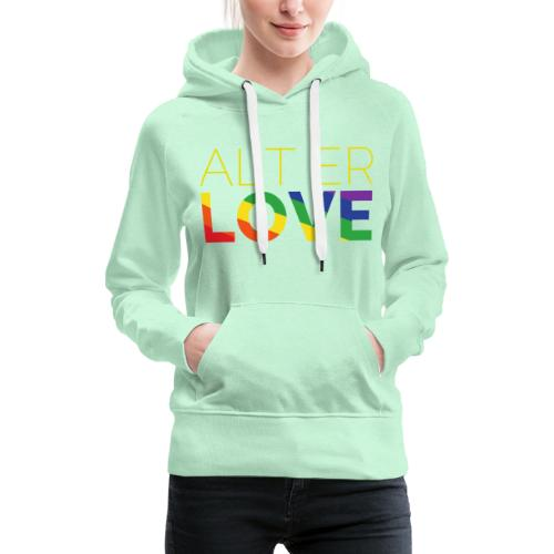 Alt er Love | SKAM | LGBT | Pride - Frauen Premium Hoodie
