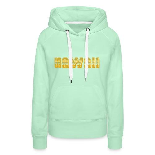 Hawaii - Frauen Premium Hoodie