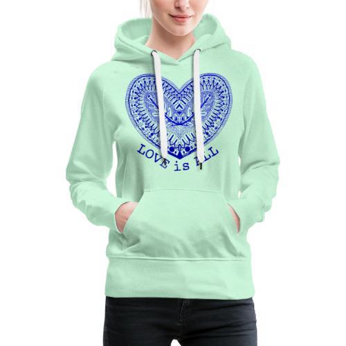 love is all - Vrouwen Premium hoodie