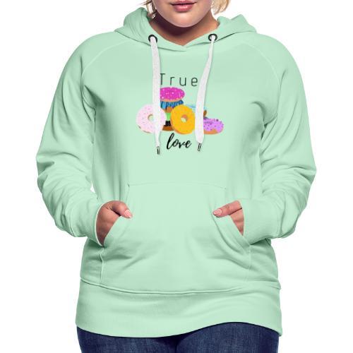 Donuts true love - Sweat-shirt à capuche Premium pour femmes