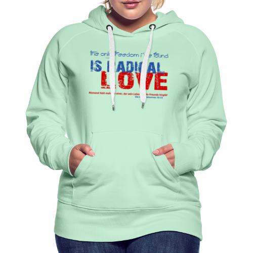 Radikale Liebe blue - Frauen Premium Hoodie