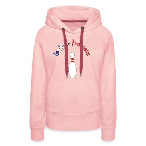 La Quille Francaise - Sweat-shirt à capuche Premium pour femmes
