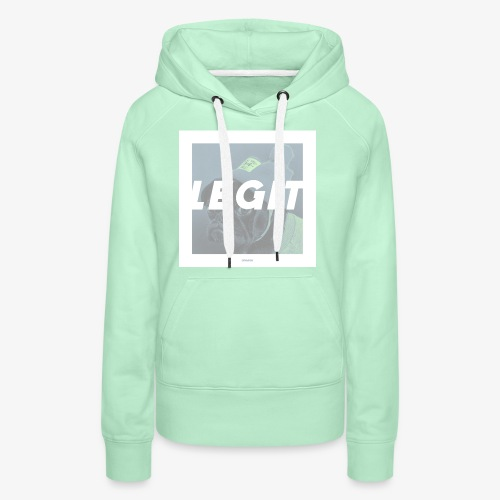 LEGIT #04 - Frauen Premium Hoodie