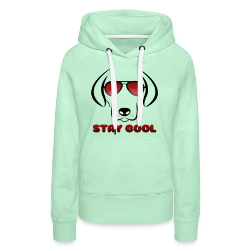 stay cool - Frauen Premium Hoodie