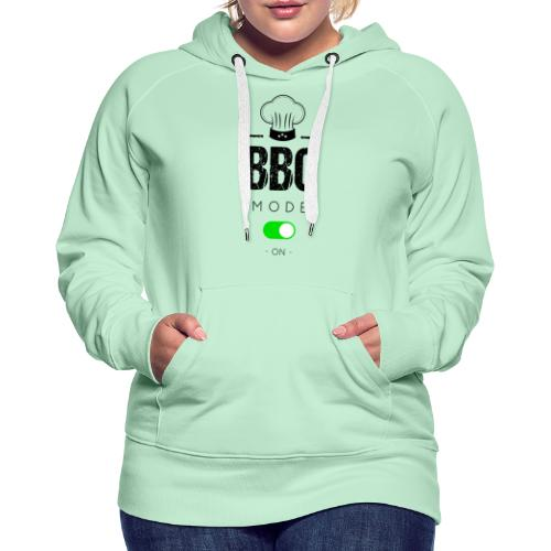 BBQ mode on - Sweat-shirt à capuche Premium pour femmes