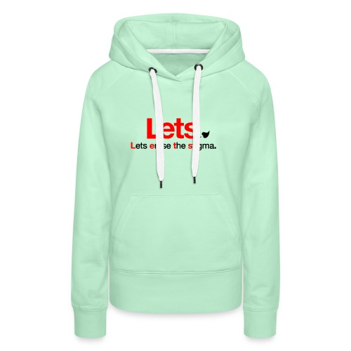 End The Stigma Merch - Women's Premium Hoodie