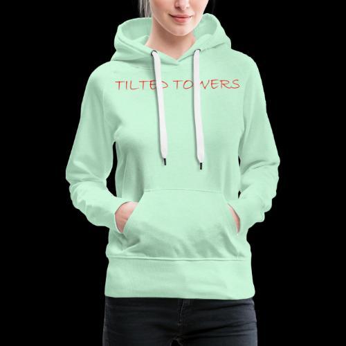Tilted Towers - Frauen Premium Hoodie