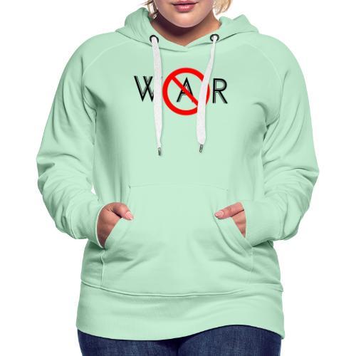 TIAN GREEN - No War - Frauen Premium Hoodie